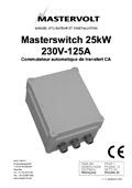 Masterswitch 25 kW (230 V)